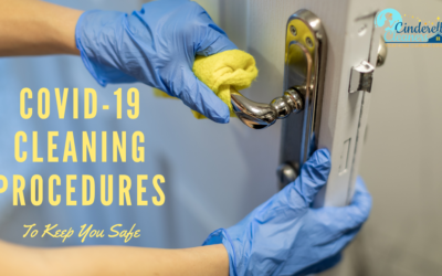 COVID-19 Cleaning Procedures to Keep You Safe