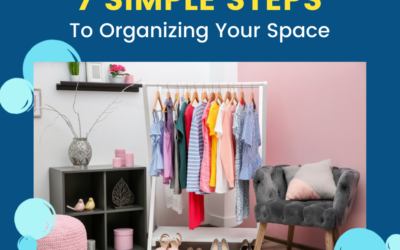 7 Simple Steps to Organizing Your Space